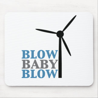 blow baby blow (wind energy) mouse pad