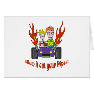 Blow it out your Pipes Card