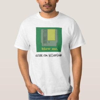 Blow Me - ACCardShark T-Shirt