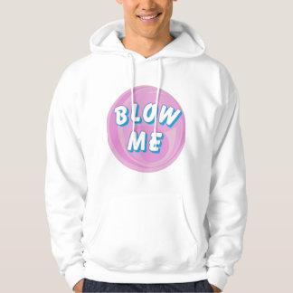 BLOW ME - (HUMOR) HOODIE