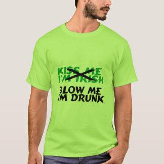 Blow Me Im Drunk T-Shirt