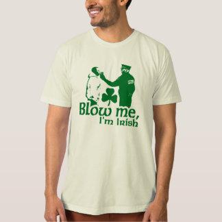 Blow Me I'm Irish T Shirt