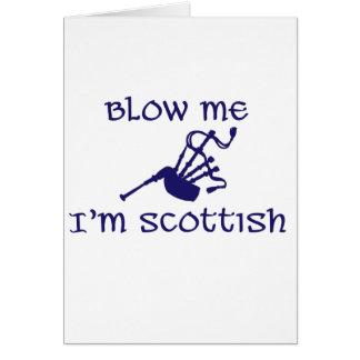 Blow me i'm Scottish Card