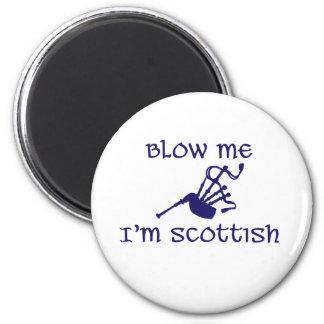 Blow me i'm Scottish Magnet
