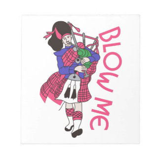 Blow Me Notepad