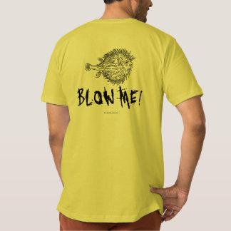 BLOW ME! SHIRT