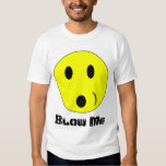 Blow Me Tee Shirt