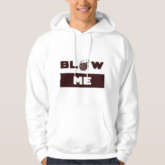 BLOW ME (Turbo Charger) Hoodie