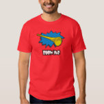 Blow ME (vuvuzela) T-shirts