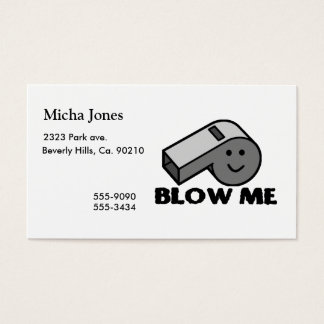 Blow Me Whistle Business Card