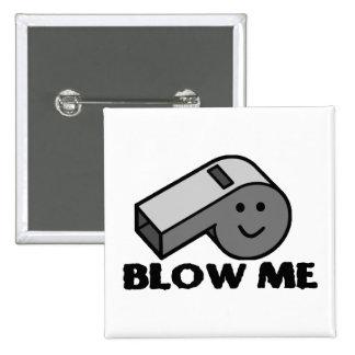 Blow Me Whistle Button