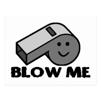 Blow Me Whistle Postcard