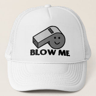 Blow Me Whistle Trucker Hat