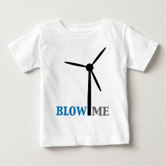 blow me wind turbine baby T-Shirt