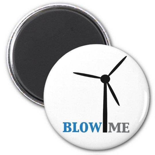 blow me wind turbine magnet