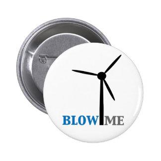 blow me wind turbine pinback button