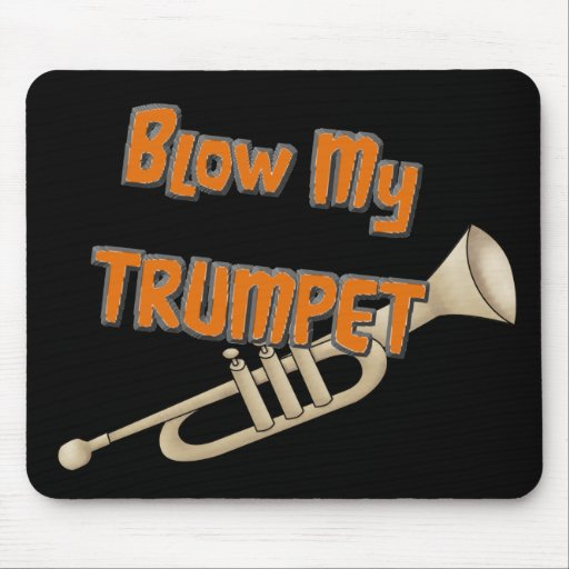 Blow My Trumpet Mouse Pad