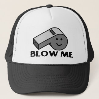 Blow My Whistle Trucker Hat