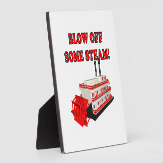 Blow Off Some Steam Display Plaques