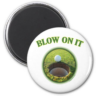 Blow On It Golf Magnet