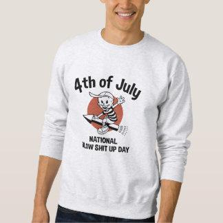 Blow Sh*t Up Day Sweatshirt