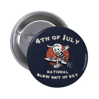 Blow-Shit-Up-Day Button