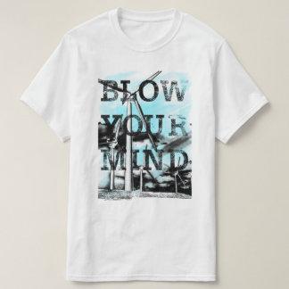 Blow Your Mind T-shirt