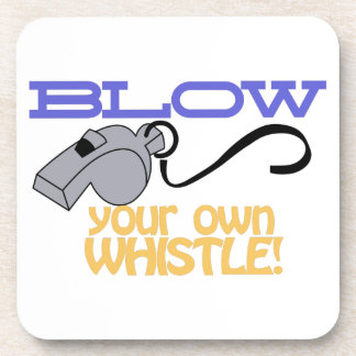 Blow Your Own Whistle Coaster