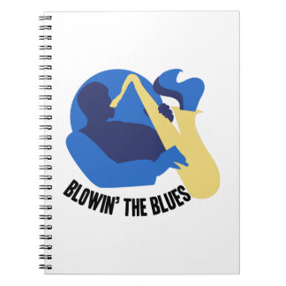 Blowin the Blues Notebook