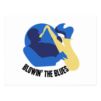 Blowin the Blues Postcard