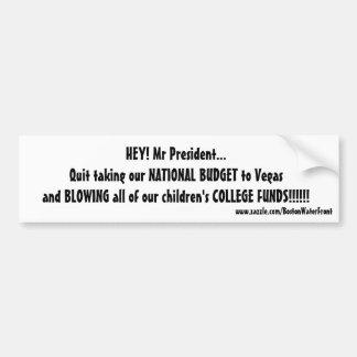 blowing college funds bumper sticker
