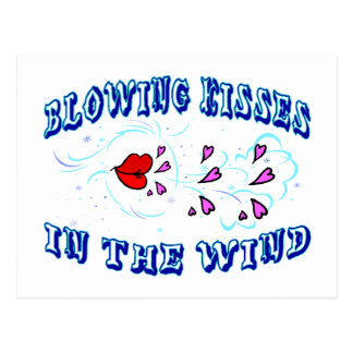 Blowing Kisses In The Wind Postcard
