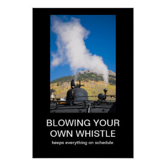 Blowing Your Own Whistle Demotivational Poster