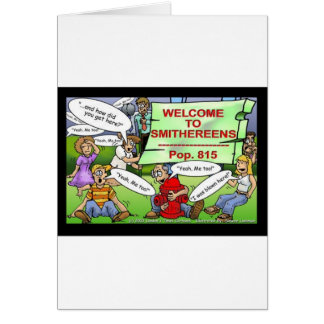 Blown 2 Smithereens Funny Gifts & Tees Card