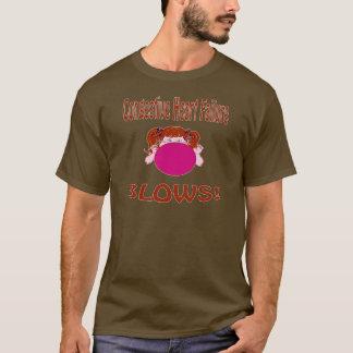 Blows Congestive Heart Failure Shirt