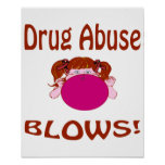 Blows Drug Abuse Poster