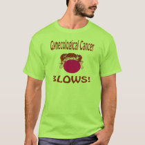 Blows Gynecological Cancer Shirt