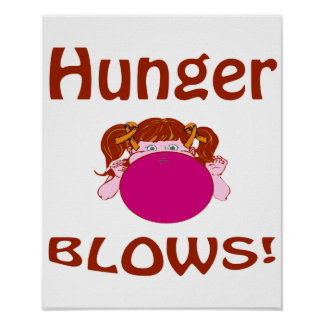 Blows Hunger Poster