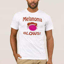 Blows Melanoma Shirt