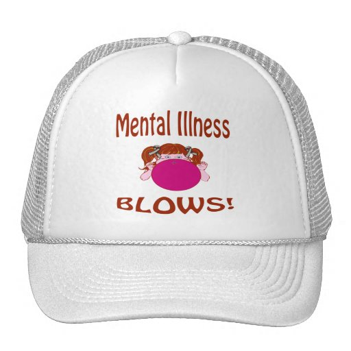 Blows Mental Illness Hat