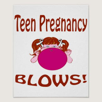 Blows Teen Pregnancy Poster