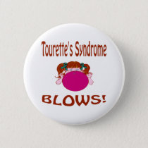 Blows Tourette'S Syndrome Button