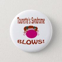 Blows Tourette'S Syndrome Button