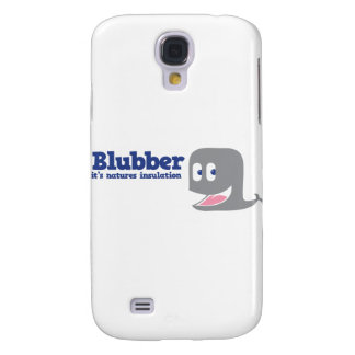 Blubber it's natures insulation samsung galaxy s4 case