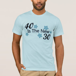 Blue 40 is the New 30 T-Shirt