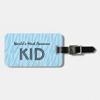 Blue and Aqua Zebra Print World's Most Awesome Kid Luggage Tag