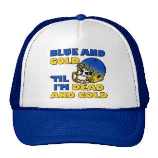 Blue And Gold 'Til I'm Dead And Cold Team Cap Hat