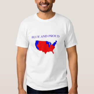 Blue and Proud! Tee Shirt