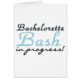 Blue Bachelorette Bash T-shirts and Gifts Greeting Cards