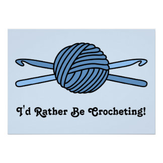 Blue Ball of Yarn & Crochet Hooks (Blue Back) Posters
